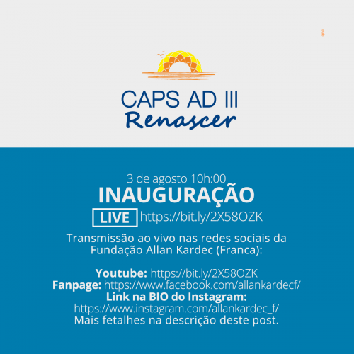 3 de agosto de 2020 às 10h. Inauguração ao vivo do Caps AD III Rensacer